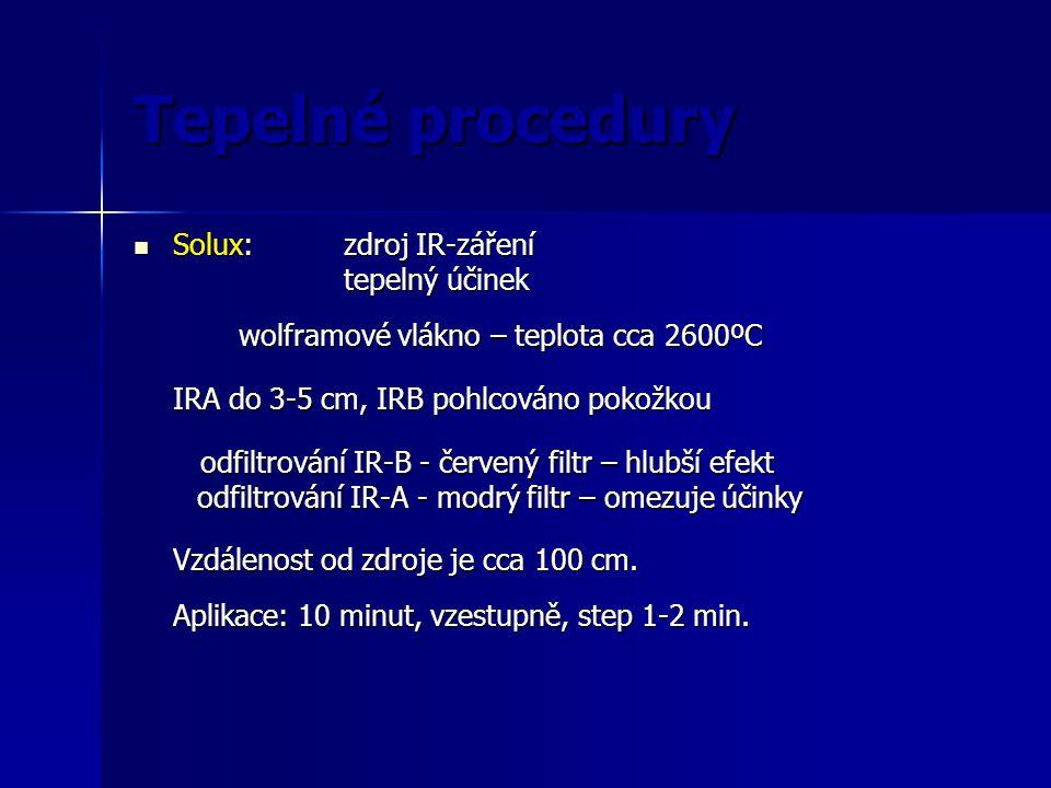 Tepelné procedury Infrasauna Infrasauna IR záření dopadající IR záření má tepelné účinky – ohřívání organismu teplota 45°C výdej tepla pocením zlepšení prokrvení kůže, uvolnění svalů, délka: je 20 - 30 min délka: je 20 - 30 min předehřátí, uvolnění svalů před klasickou masáží předehřátí, uvolnění svalů před klasickou masáží KI: akutní onemocnění, onemocnění srdce, nadory, epilepsie, krvácivé stavy KI: akutní onemocnění, onemocnění srdce, nadory, epilepsie, krvácivé stavy