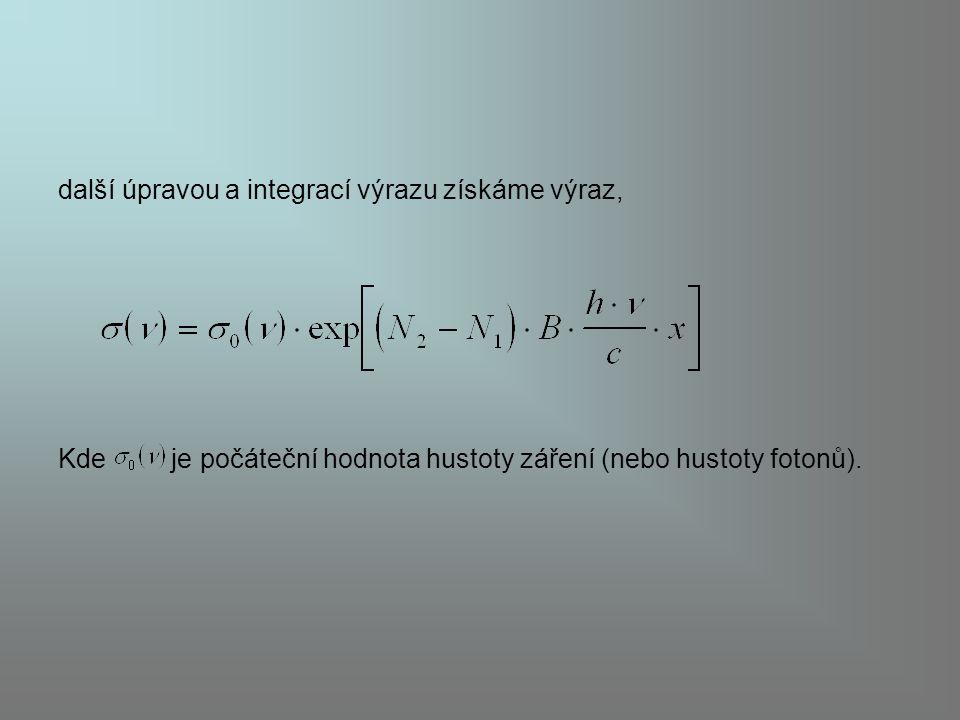 další úpravou a integrací výrazu získáme výraz, Kde je počáteční hodnota hustoty záření (nebo hustoty fotonů).
