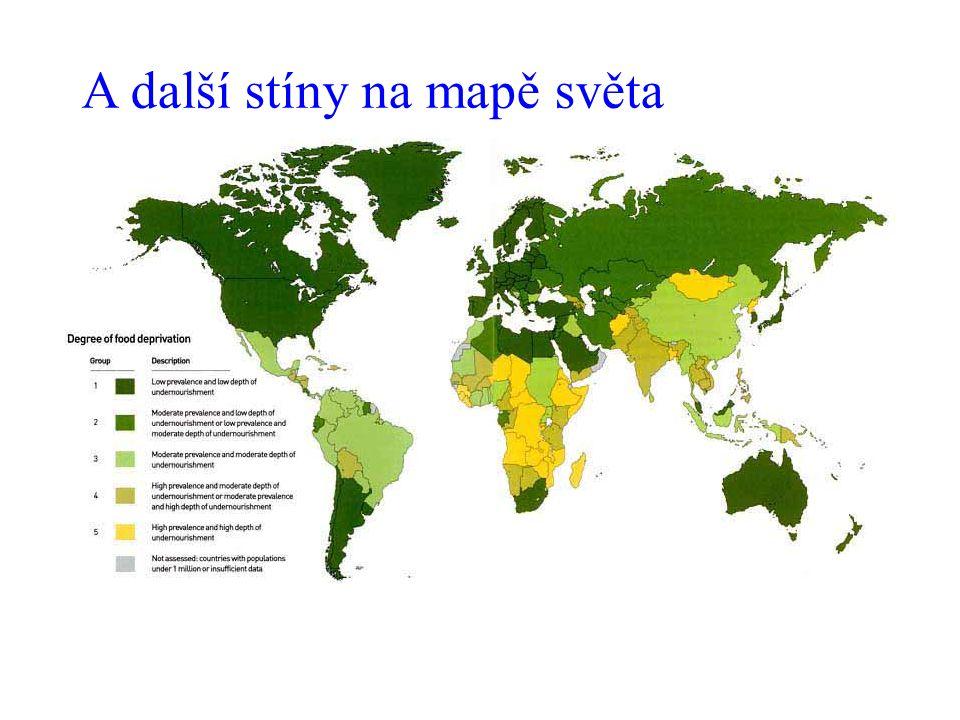 A další stíny na mapě světa