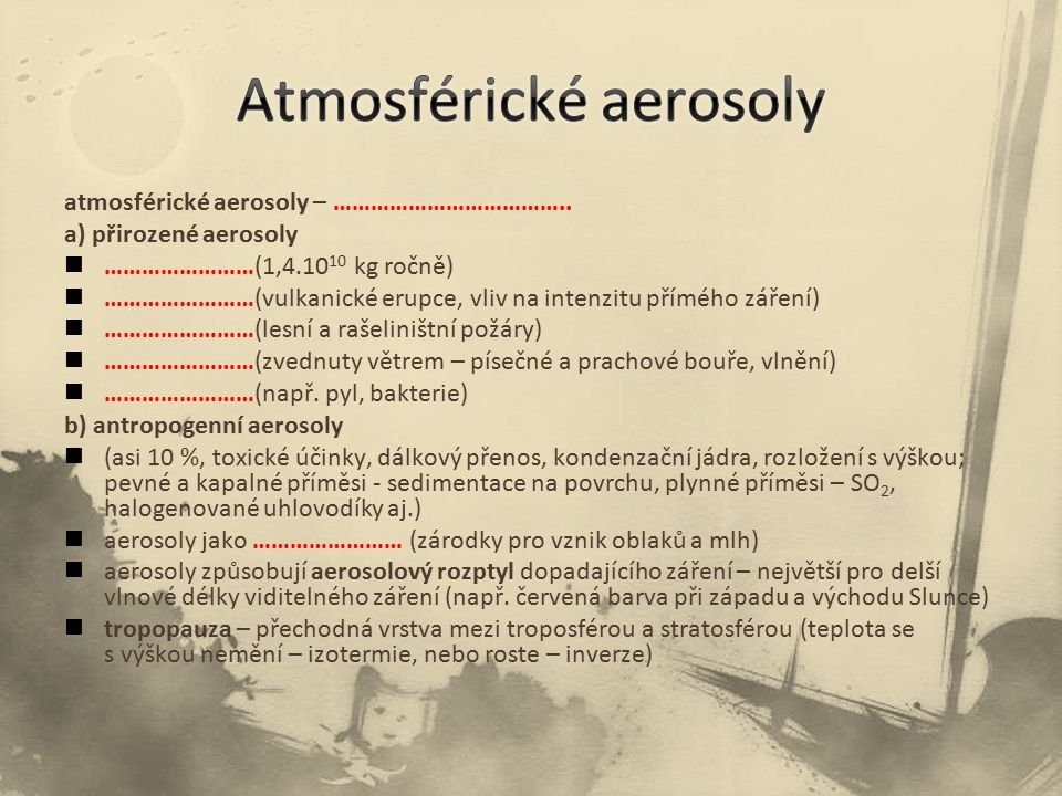 atmosférické aerosoly – ………………………………..
