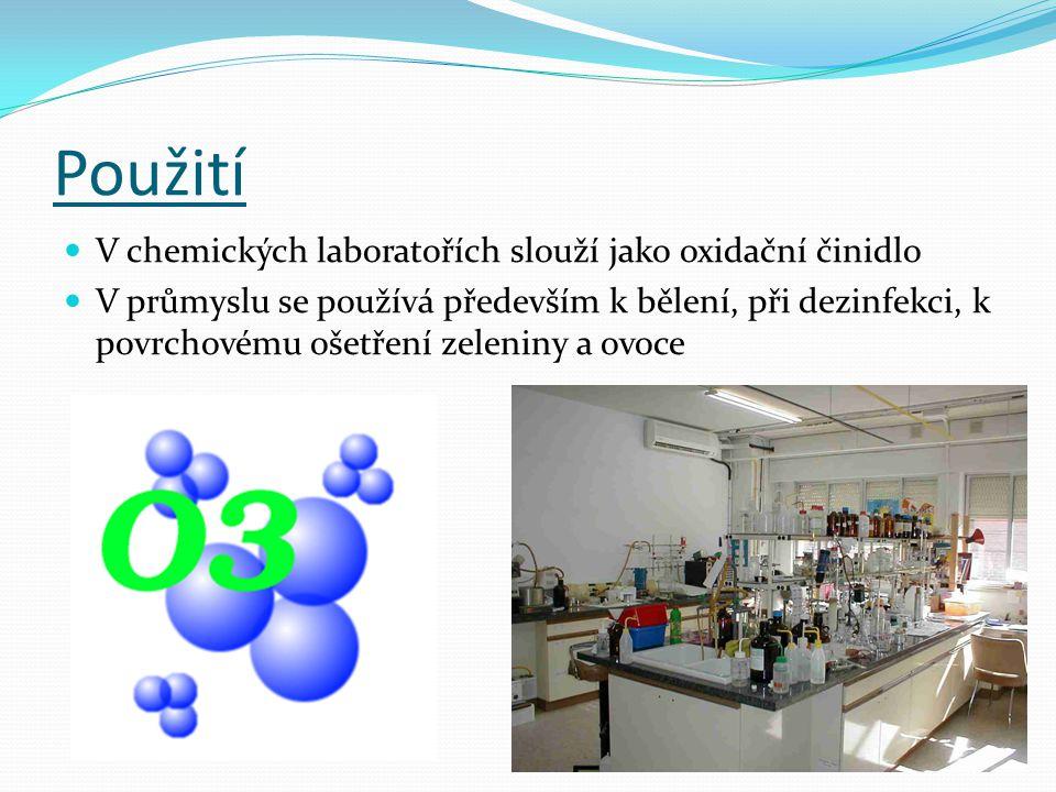 Použití V chemických laboratořích slouží jako oxidační činidlo V průmyslu se používá především k bělení, při dezinfekci, k povrchovému ošetření zeleniny a ovoce