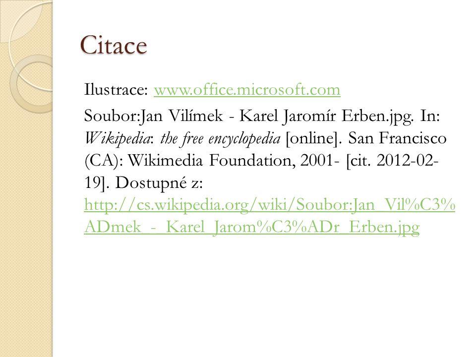 Citace Ilustrace: www.office.microsoft.comwww.office.microsoft.com Soubor:Jan Vilímek - Karel Jaromír Erben.jpg.