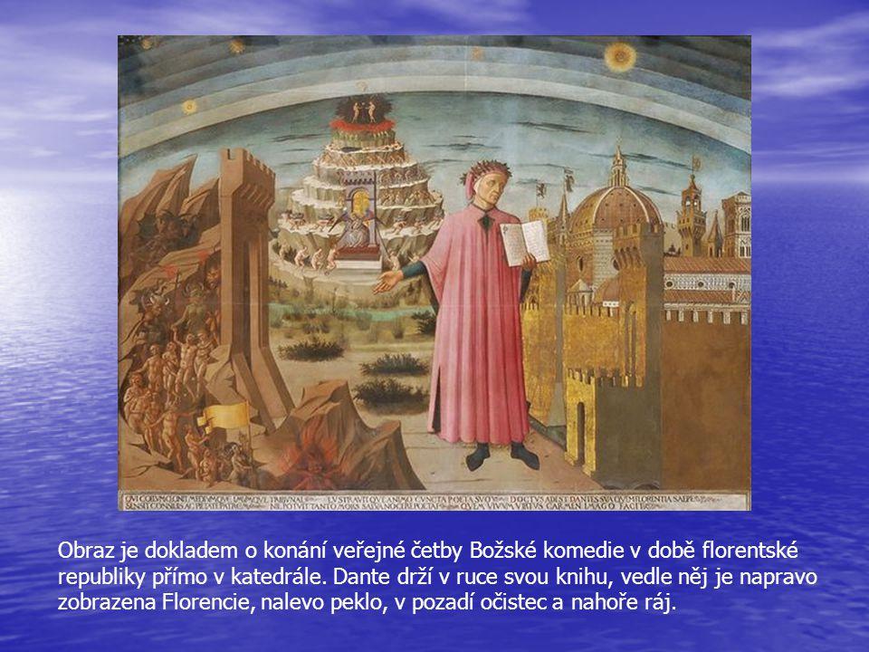 Obraz je dokladem o konání veřejné četby Božské komedie v době florentské republiky přímo v katedrále. Dante drží v ruce svou knihu, vedle něj je napr