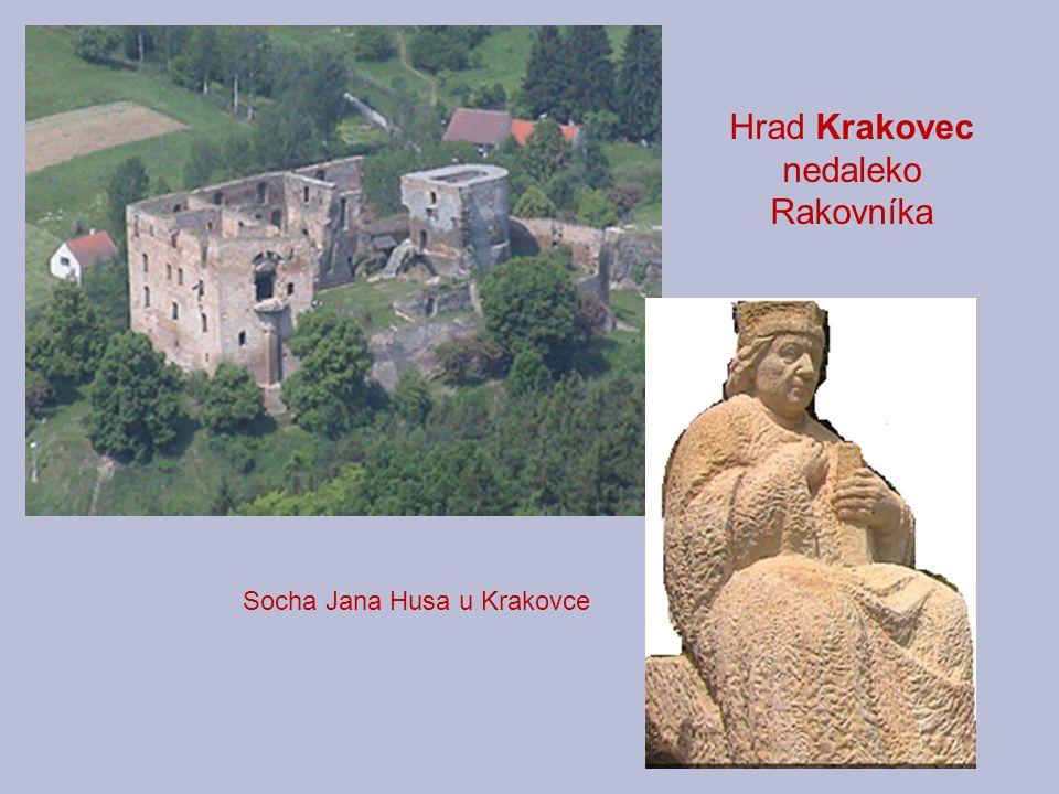 Hrad Krakovec nedaleko Rakovníka Socha Jana Husa u Krakovce