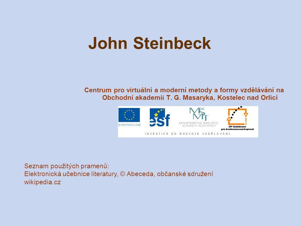 John Steinbeck Centrum pro virtuální a moderní metody a formy vzdělávání na Obchodní akademii T. G. Masaryka, Kostelec nad Orlicí Seznam použitých pra