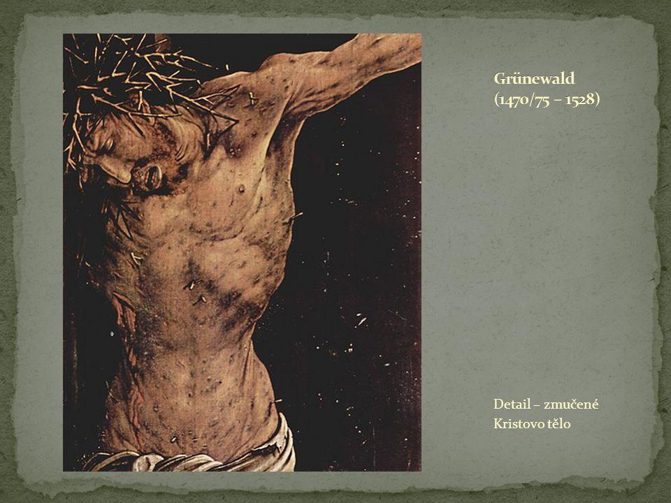 Detail – zmučené Kristovo tělo