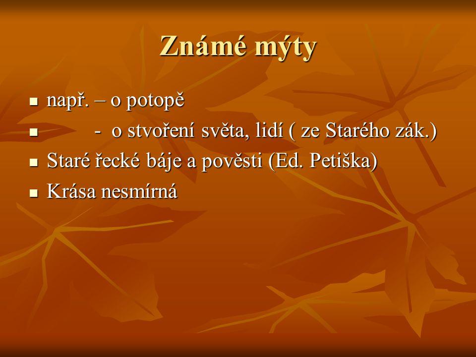 Někteří antičtí bohové ŘÍMŠTÍ Saturnus Iuppiter Iuno Plútón Proserpina Neptunus Vulcanus Mars MinervaŘEČTÍ Kronos Zeus (2.