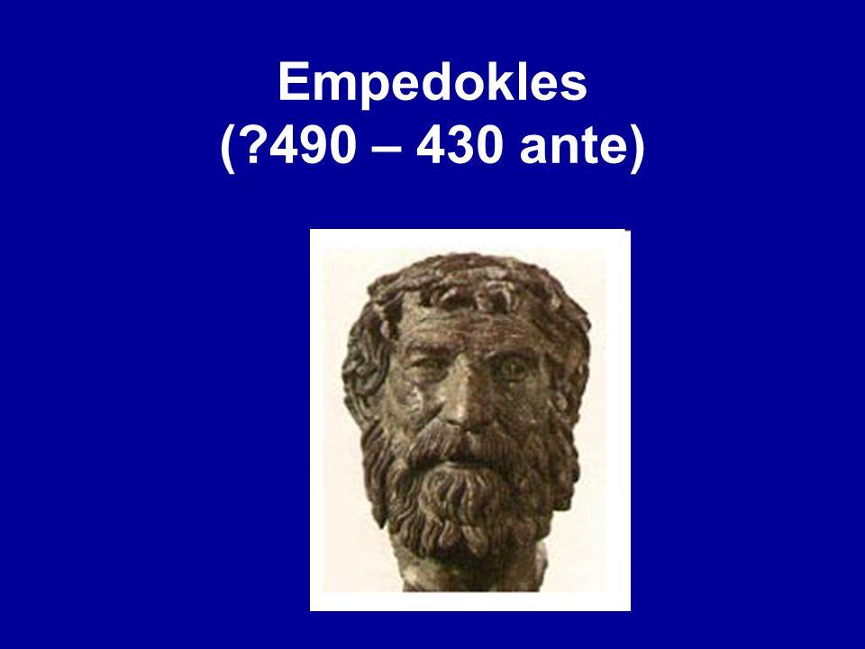Empedokles (?490 – 430 ante)