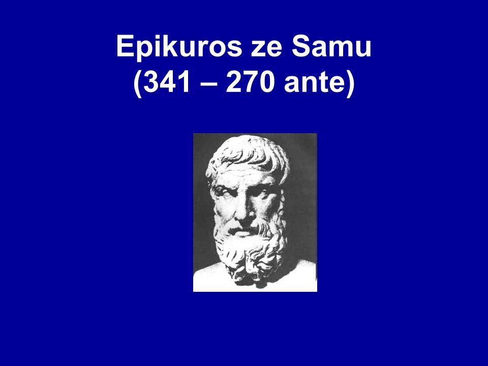 Epikuros ze Samu (341 – 270 ante)