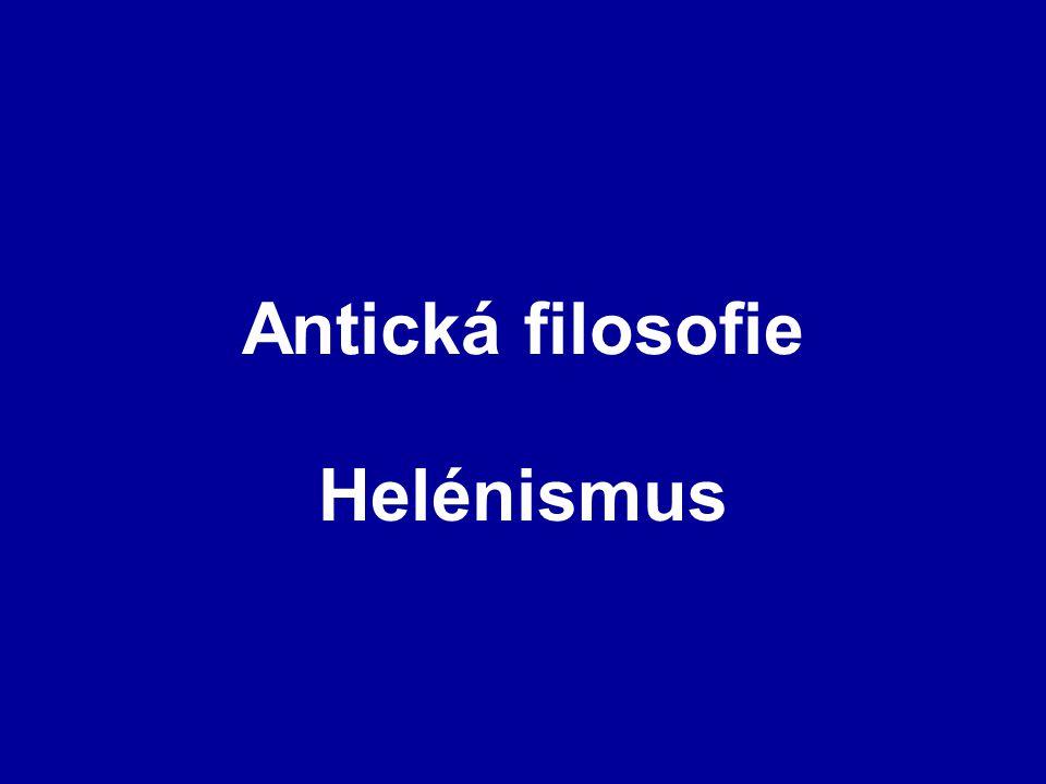 Antická filosofie Helénismus
