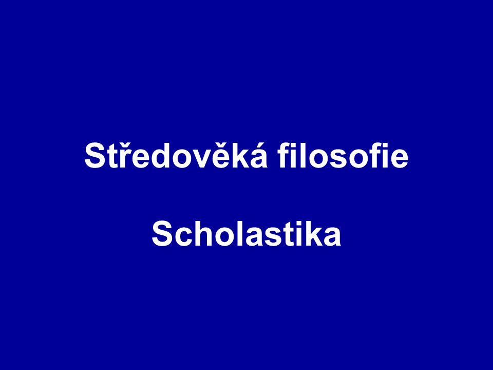 Středověká filosofie Scholastika