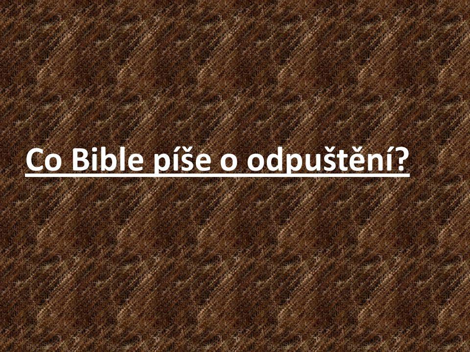 Co Bible píše o odpuštění?