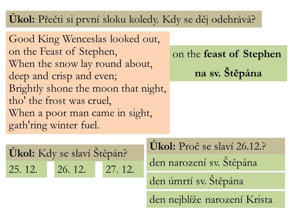 S VATÝ Š TĚPÁN (1-36/40) první křesťanský mučedník ukamenován v Jeruzalémě ukamenování → atribut – kámen → patron kameníků, zedníků datum ani rok smrti není jasné → slaví se první možný den po narození Ježíše Krista (25.12.) informace – Nový zákon, Skutky apoštolů (6, 7, 8) Obr.