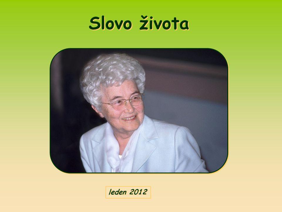 Slovo života vydává měsíčně Hnutí Fokoláre Autorem textu je Chiara Lubich, (byl poprvé zveřejněn v červnu 1988).