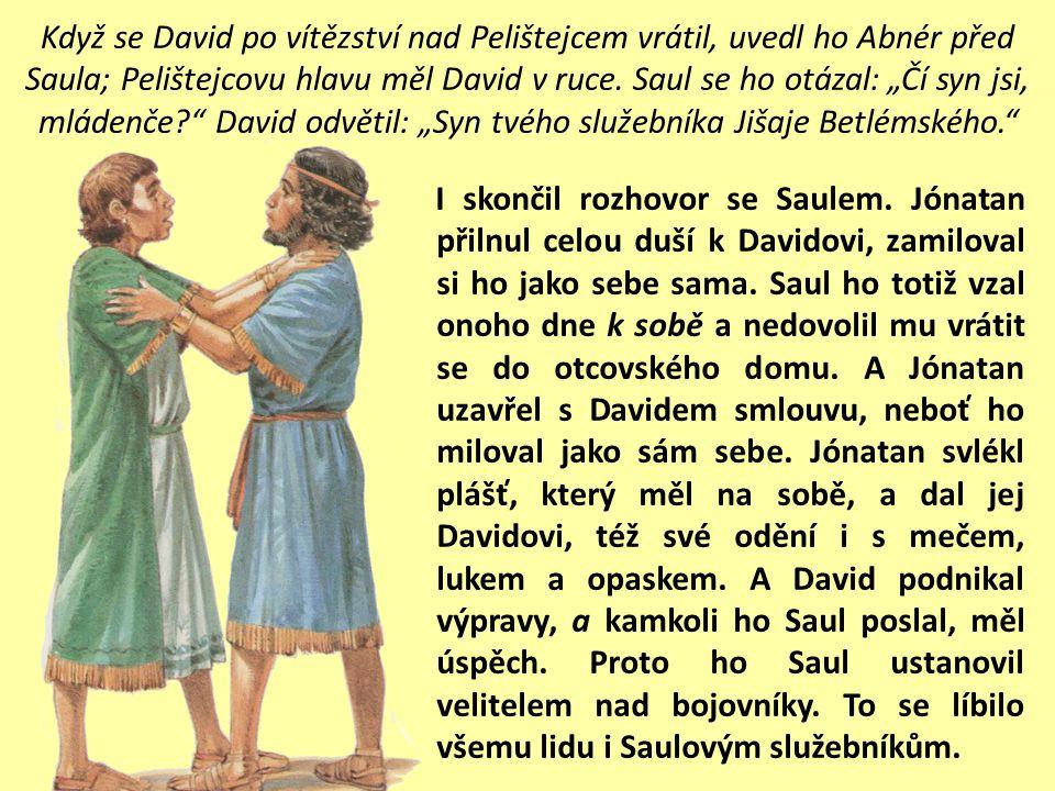 19. David a Jonatán byli opravdoví přátelé