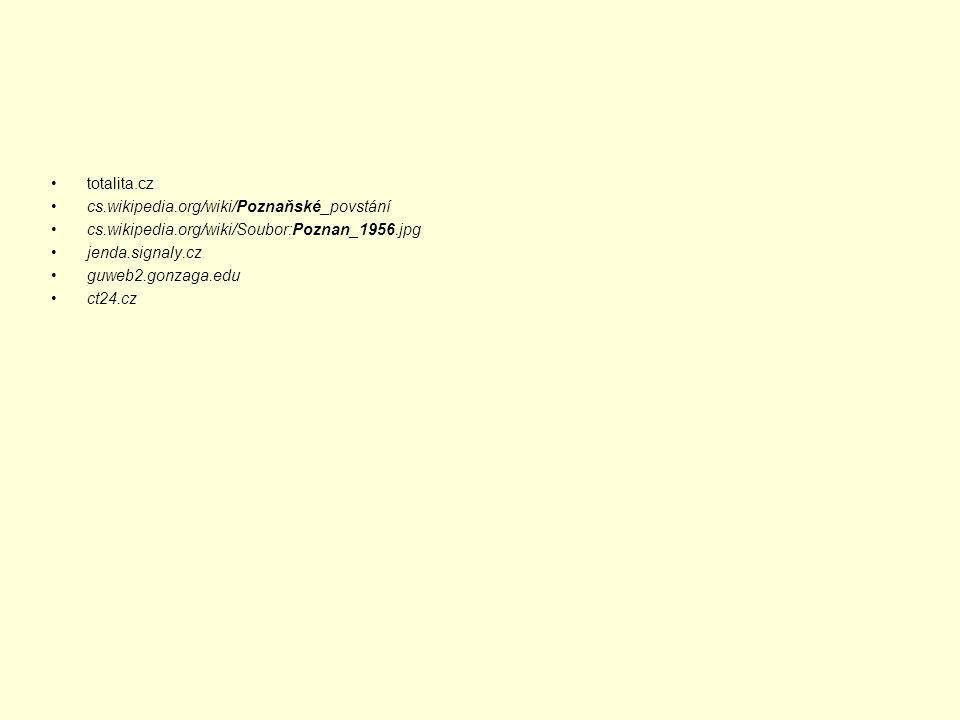 totalita.cz cs.wikipedia.org/wiki/Poznaňské_povstání cs.wikipedia.org/wiki/Soubor:Poznan_1956.jpg jenda.signaly.cz guweb2.gonzaga.edu ct24.cz