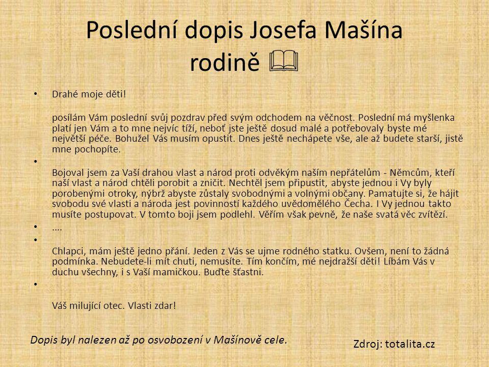 Poslední dopis Josefa Mašína rodině  Drahé moje děti.