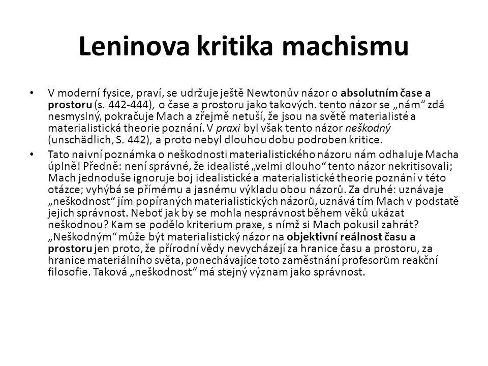 Leninova kritika machismu V moderní fysice, praví, se udržuje ještě Newtonův názor o absolutním čase a prostoru (s.