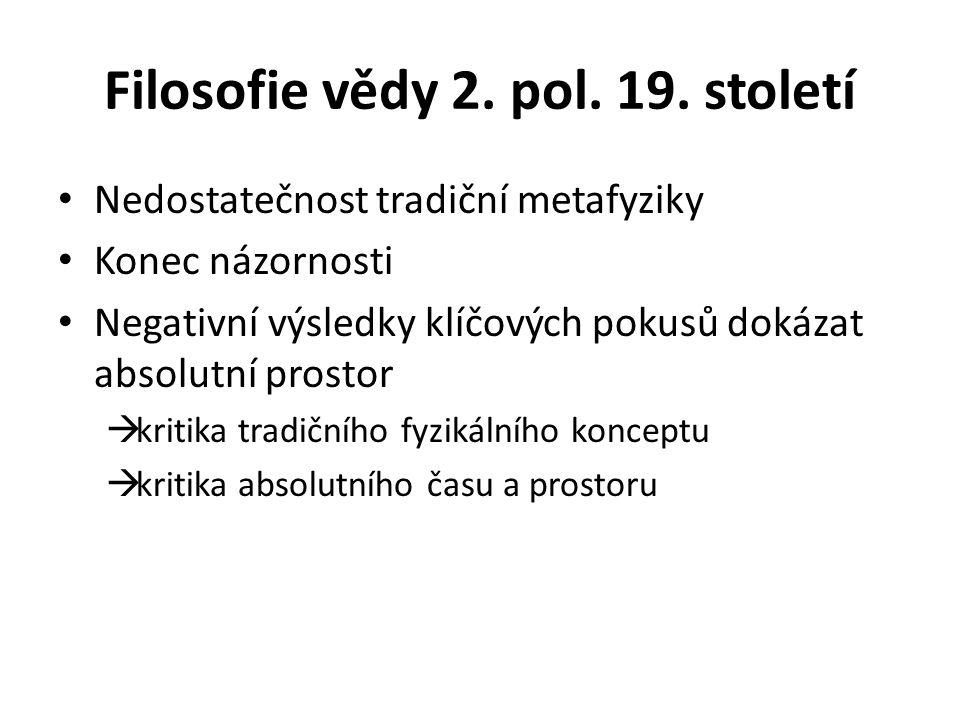 Filosofie vědy 2. pol. 19.