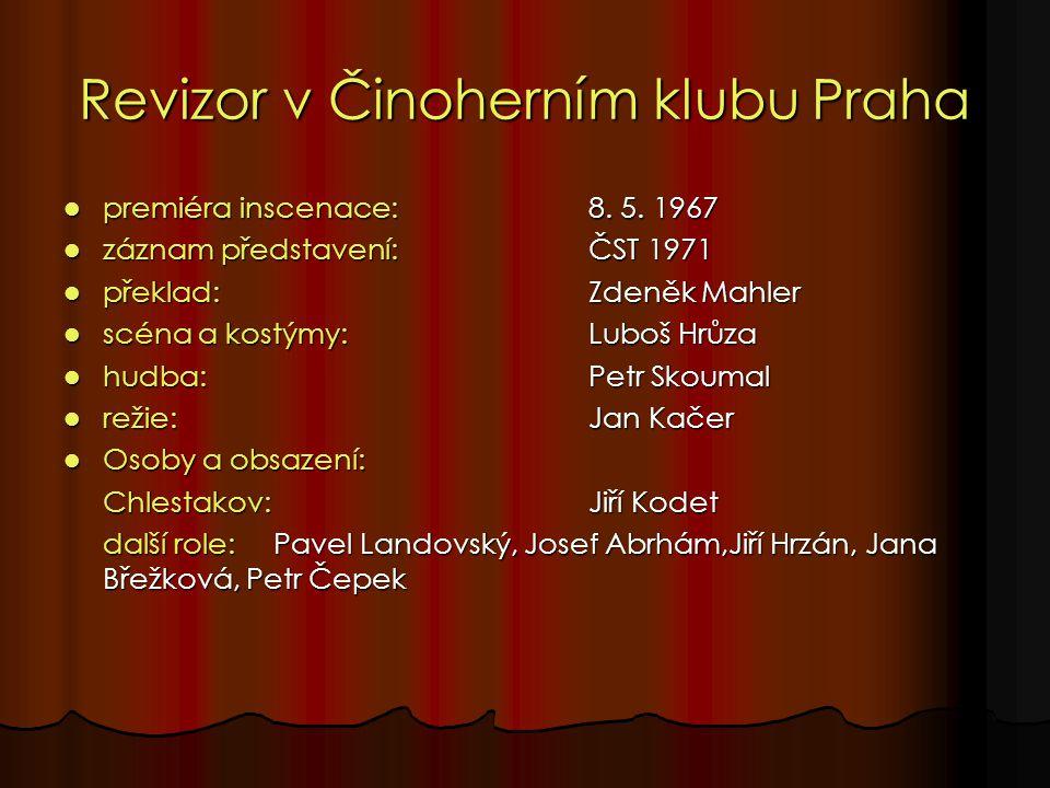 Revizor v Činoherním klubu Praha premiéra inscenace: 8.