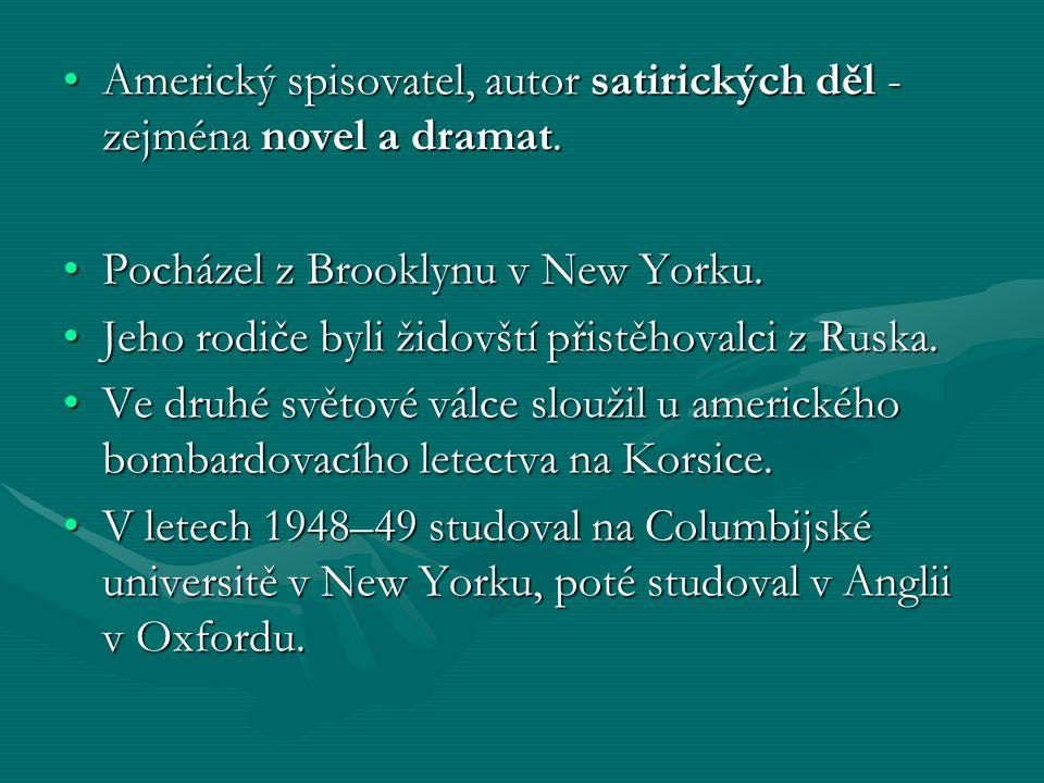 Americký spisovatel, autor satirických děl - zejména novel a dramat.Americký spisovatel, autor satirických děl - zejména novel a dramat.