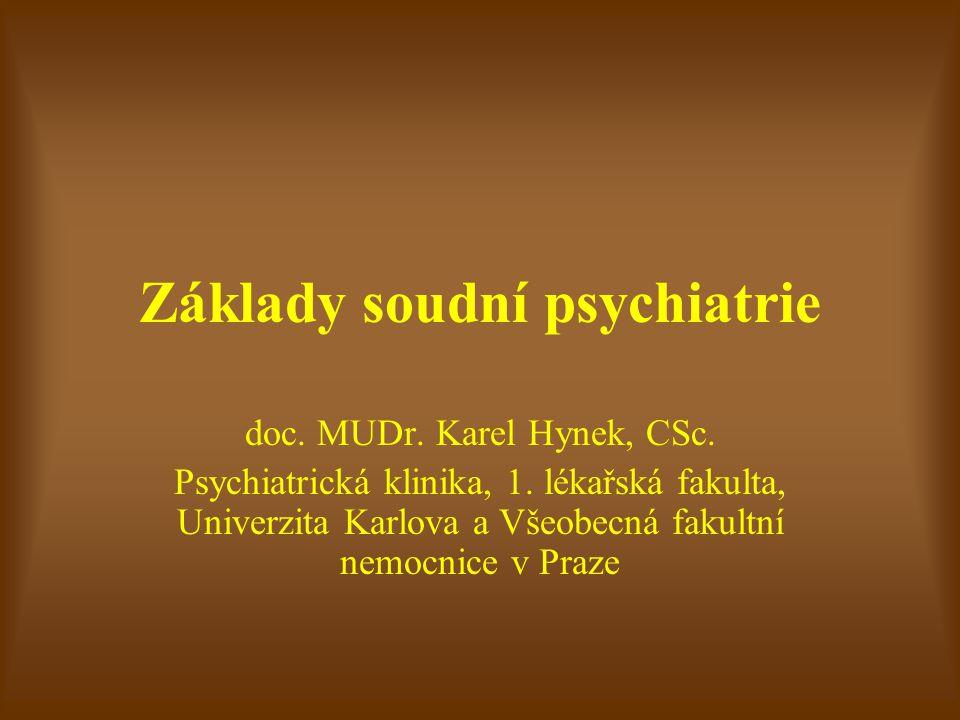 Způsobilost k právním úkonům Z lékařského hlediska je právní způsobilost omezována duševní chorobou, nebo nadměrným užíváním alkoholu a omamných látek, které není přechodné, což je dáno ze zákona (§ 38 odst.2 obč.