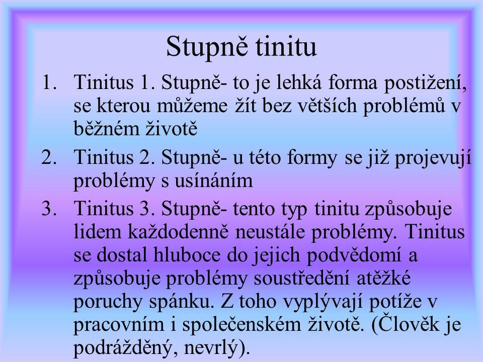 Stupně tinitu 1.Tinitus 1.