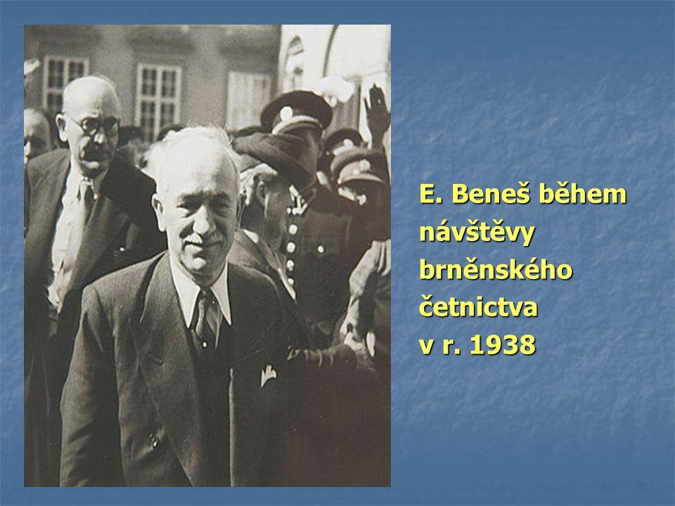E. Beneš během návštěvybrněnskéhočetnictva v r. 1938