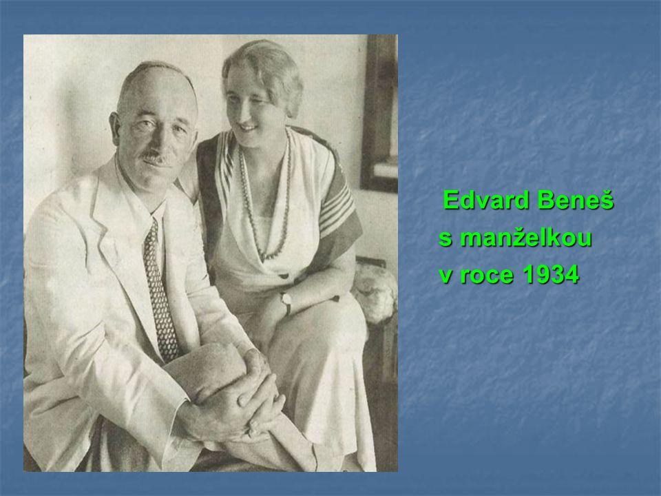 Edvard Beneš Edvard Beneš s manželkou s manželkou v roce 1934 v roce 1934