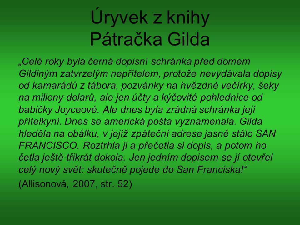 """Úryvek z knihy Pátračka Gilda """"Celé roky byla černá dopisní schránka před domem Gildiným zatvrzelým nepřítelem, protože nevydávala dopisy od kamarádů"""