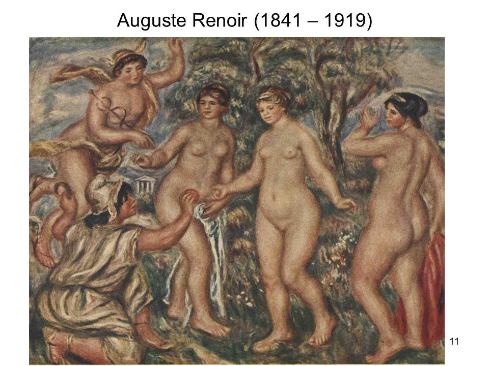 11 Auguste Renoir (1841 – 1919)
