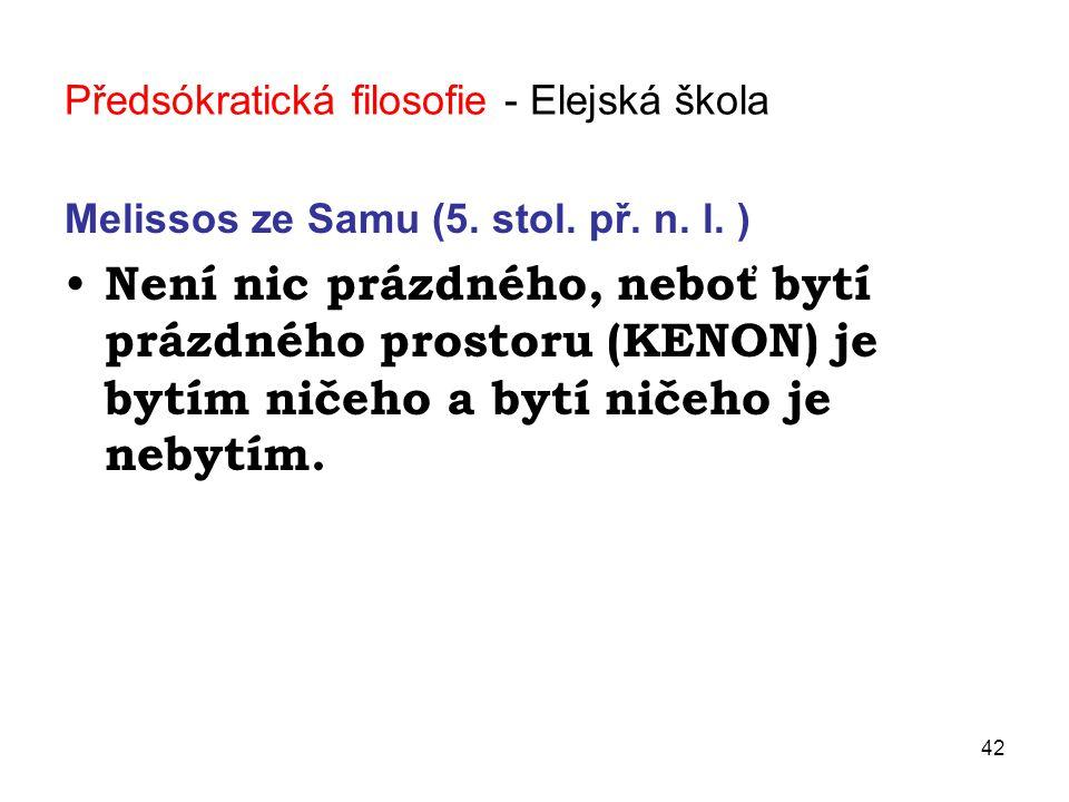42 Předsókratická filosofie - Elejská škola Melissos ze Samu (5.
