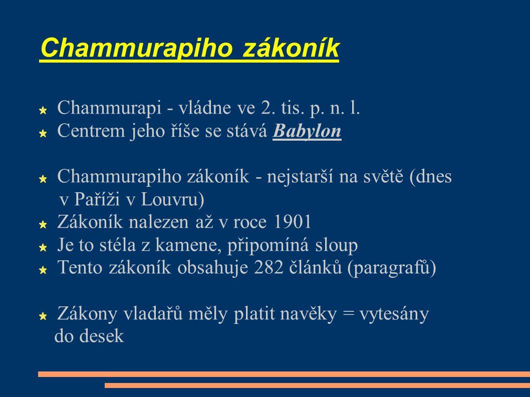 Chammurapi - vládne ve 2.tis. p. n. l.