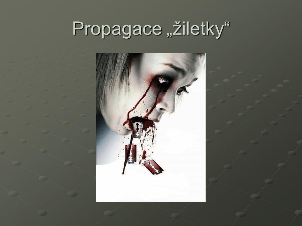 """Propagace """"žiletky"""""""