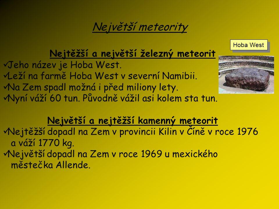 Druhy meteorů a meteoritů Druhy meteorů: 1) Normální meteory – jasnost je srovnatelná s hvězdami; jsou pozorovatelné pouze v noci; shoří v termosféře.