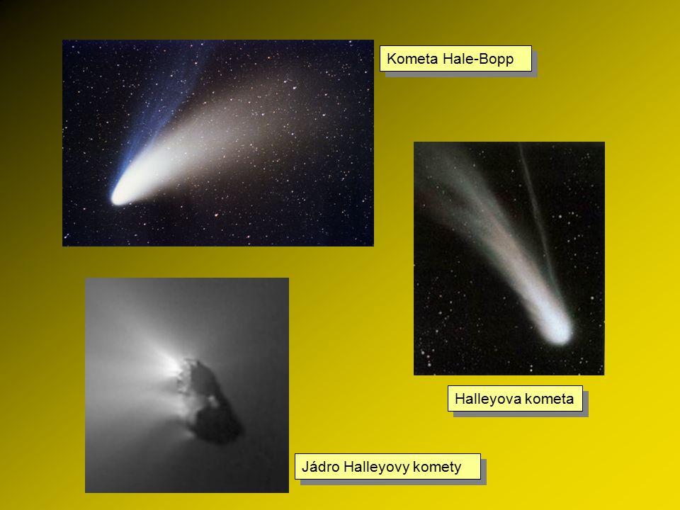 Nejznámější komety Halleyova kometa První doložené pozorování bylo v Číně 240 let př. n. l. Protože komety pozorované v letech 1531, 1607 a 1682 mají