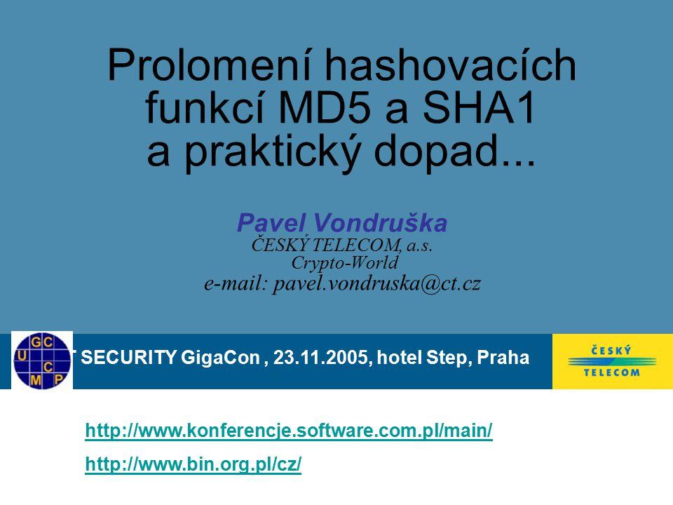 Prolomení hashovacích funkcí MD5 a SHA1 a praktický dopad...