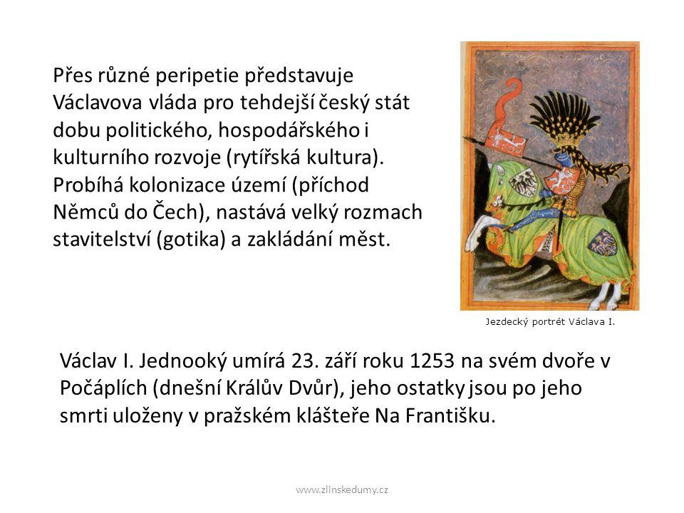 Přes různé peripetie představuje Václavova vláda pro tehdejší český stát dobu politického, hospodářského i kulturního rozvoje (rytířská kultura).