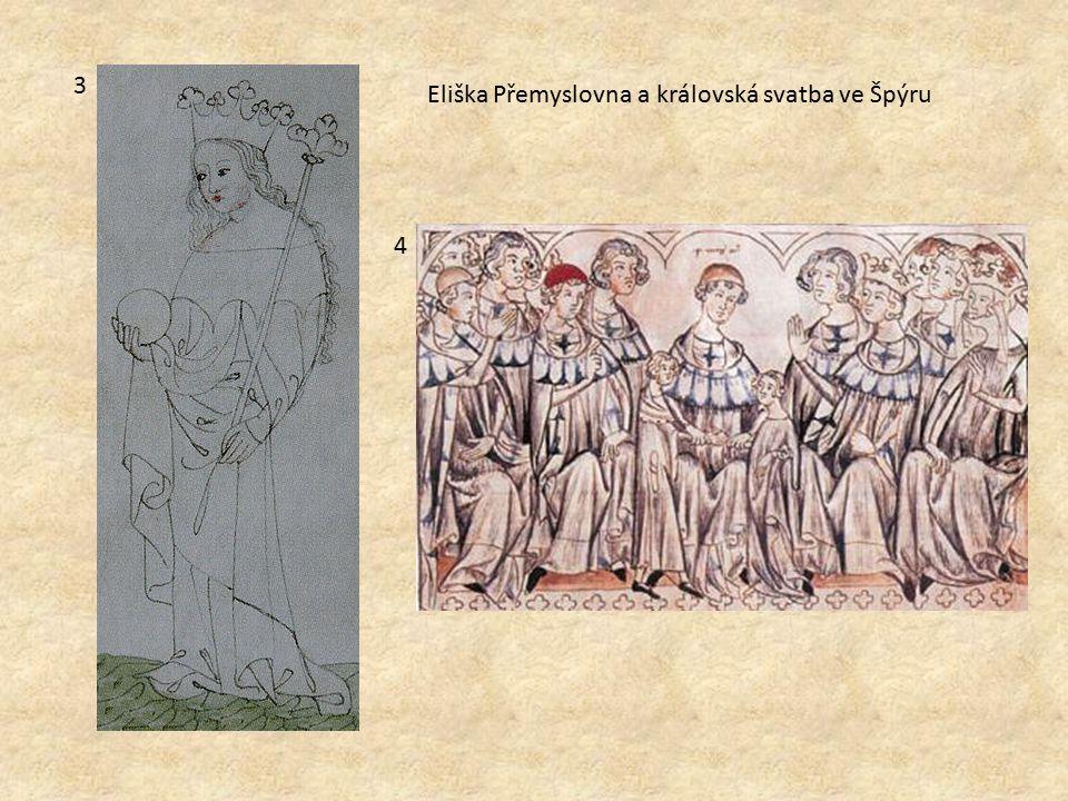 3 4 Eliška Přemyslovna a královská svatba ve Špýru