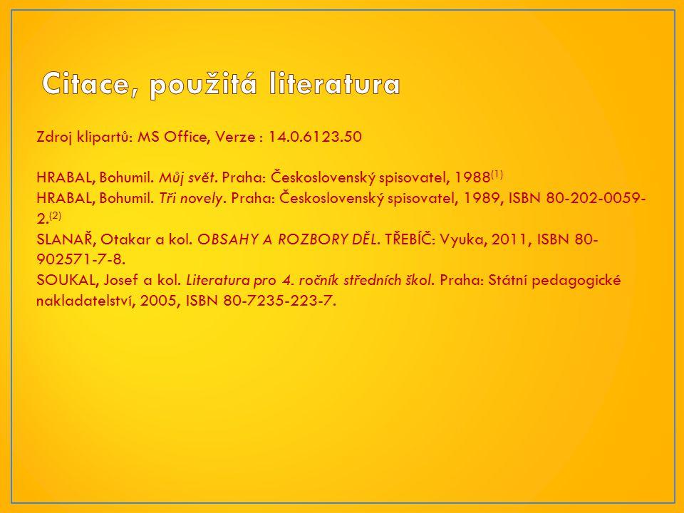 Zdroj klipartů: MS Office, Verze : 14.0.6123.50 HRABAL, Bohumil.