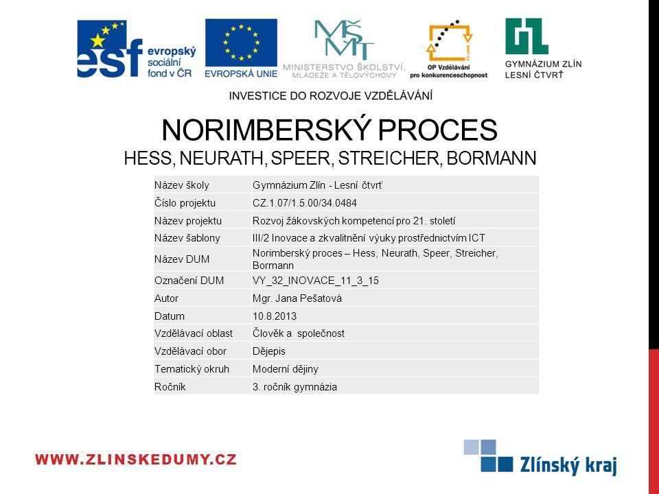 ODPOVĚDI: 1.Kolik rozsudků smrti bylo nakonec v Norimberku vyneseno.