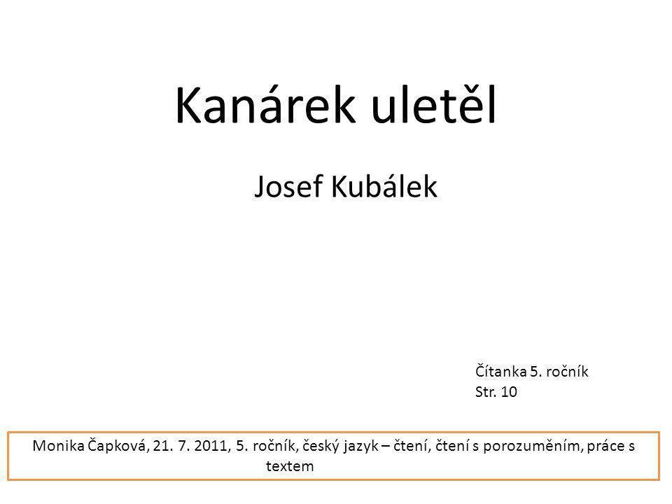 Kanárek uletěl Josef Kubálek Čítanka 5. ročník Str.