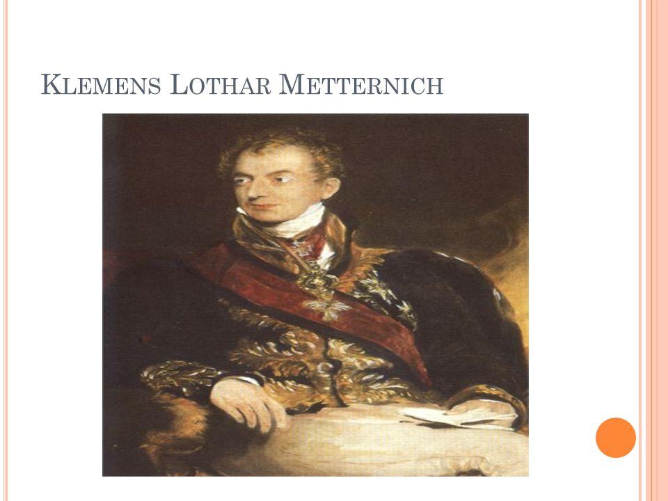 K LEMENS L OTHAR M ETTERNICH