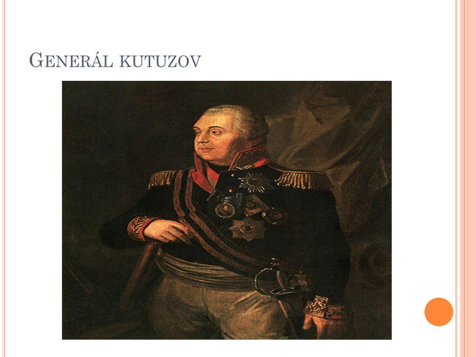 G ENERÁL KUTUZOV
