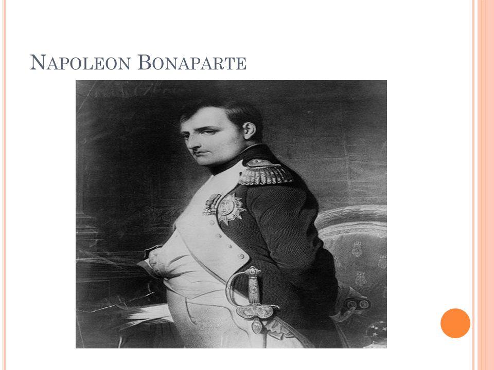 N APOLEON B ONAPARTE