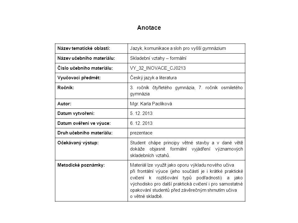 Skladební (syntaktické) vztahy formální