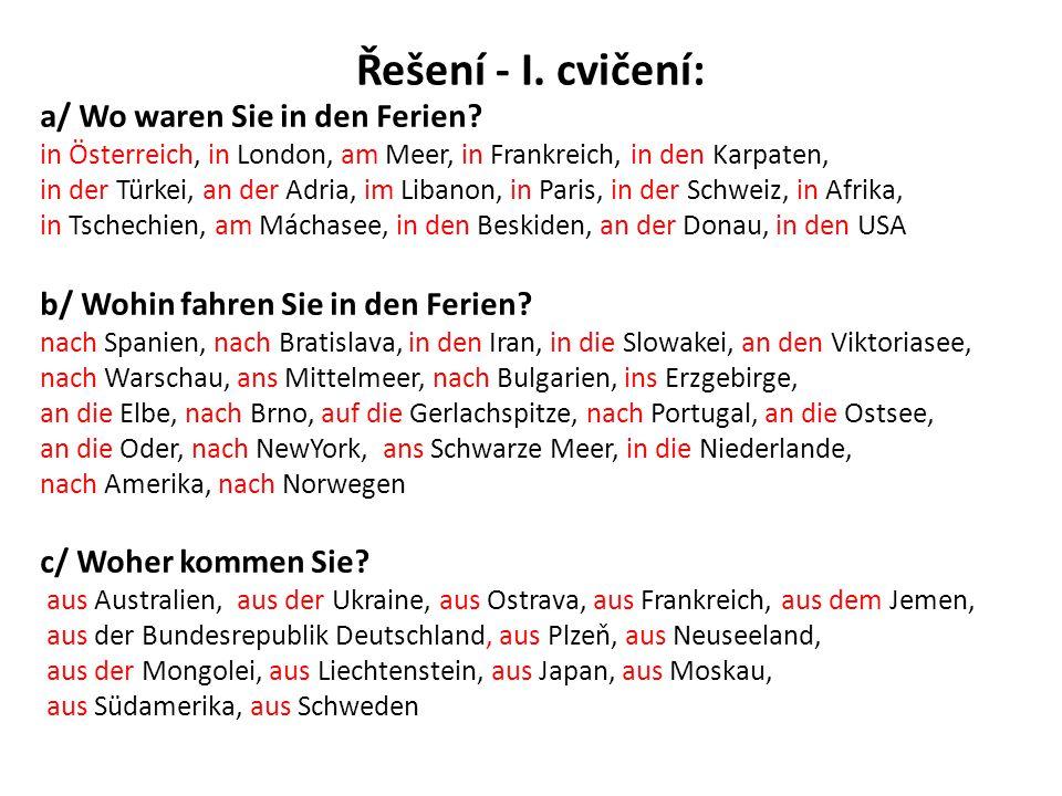 Řešení – II.cvičení: Meine Freundin war im Winter in der Schweiz.
