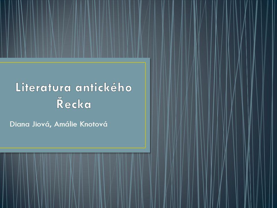  Řecká literatura se dělí do tří základních období: - archaické - atické - helénistické  Řecká literatura vychází z mýtů  Antický verš: dlouhé, nerýmované verše verše nejsou dělené do slok  Časoměrný verš = pravidelné střídání dlouhodobých a krátkodobých slabik  Epiteton = básnický přívlastek