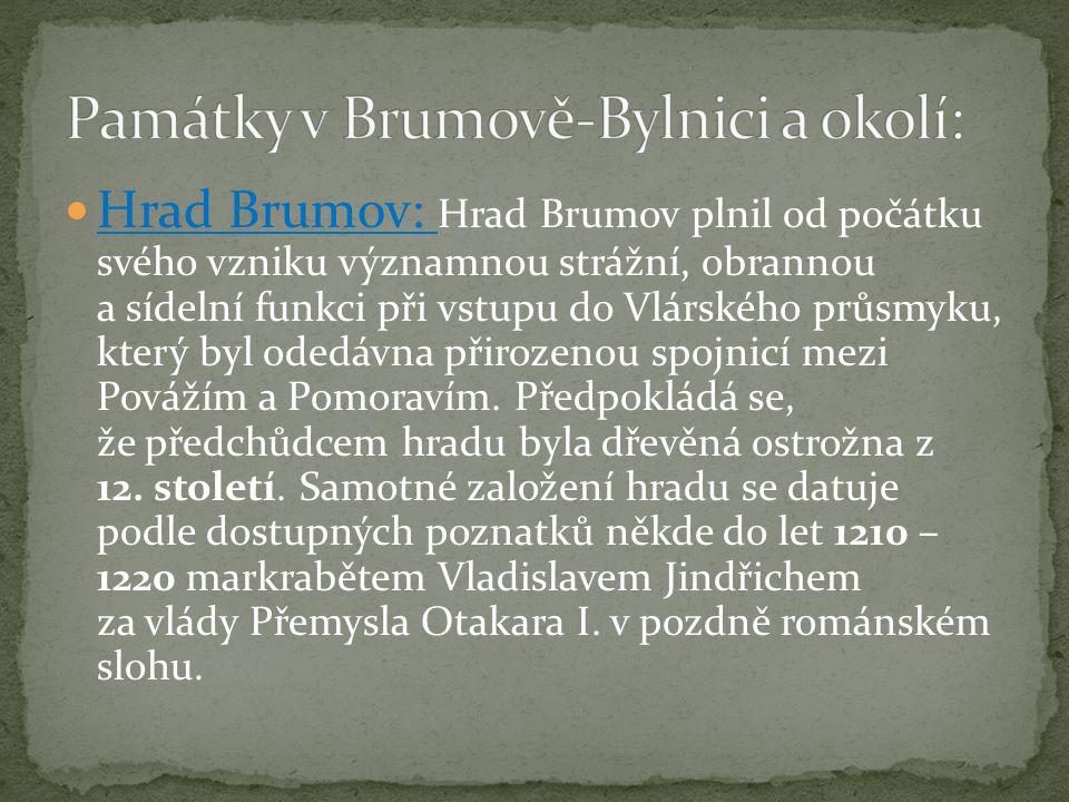 Roku 1788 dal hrabě Jan Křtitel Ilešházy, majitel panství brumovského, vykácet kus lesa a v tom místě byla postavena dílna na sklo.