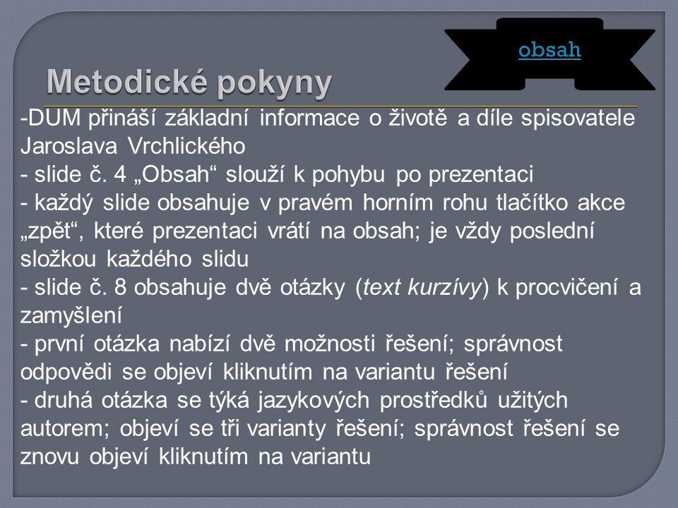 -DUM přináší základní informace o životě a díle spisovatele Jaroslava Vrchlického - slide č.